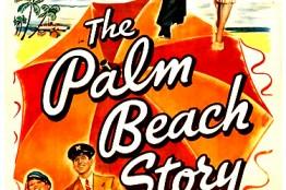 [마스터피스 무비] - 1  '팜비치 스토리(1942)'  , 미국 40년대 낭만주의 스크루볼의 대표작.
